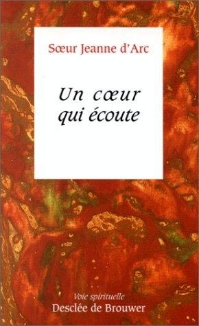 Un cœur qui écoute, Sœur Jeanne d'Arc,