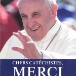 chers catechistes merci pape Francois