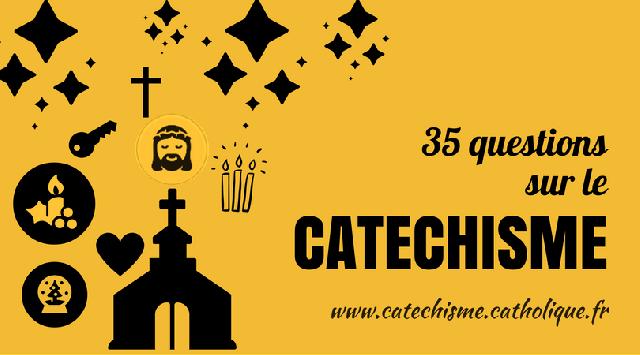 35 questions catechisme.catholique