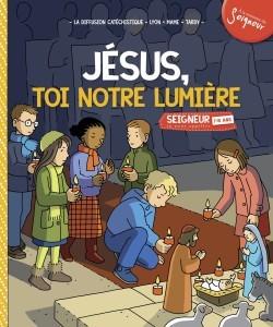 Jésus toi notre lumière enfant