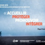 Journée mondiale du migrant et du réfugié JMMR 2018