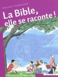 La Bible, elle se raconte
