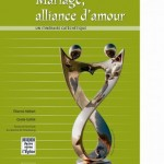 Mariage, alliance d'amour