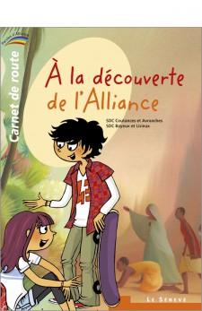 Parole d'Alliance - A la découverte de l'alliance - Carnet de route