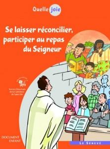 Quelle joie - Se laisser réconcilier, participer au repas du Seigneur - Enfant