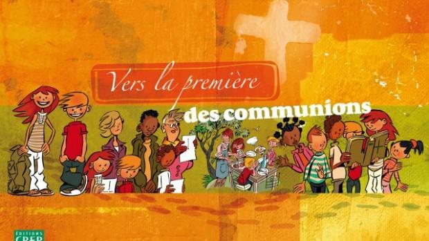 Vivre des sacrements - Vers la première des communions