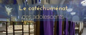 catéchuménat adolescents