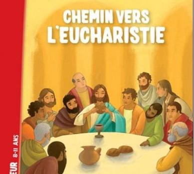 A la rencontre du Seigneur - Chemin vers l'eucharistie