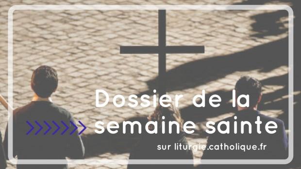 La semaine sainte -une unité à l'épreuve du temps et de l'espace