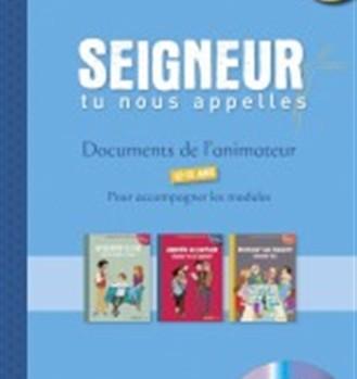 I-Autre-21069_360x440-seigneur-tu-nous-appelles-12-13-ans-documents-de-l-animateur-dvd-tome-2-module-5-a-7-ed-tardy.net