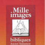 Mille images bibliques-Ancien Testament-HD