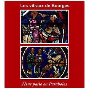 les-vitraux-de-bourges-jesus-parle-en-paraboles