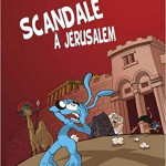 Scandale a Jerusalem