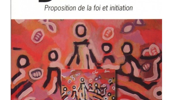 dieu-desirable-proposition-de-la-foi-et-initiation