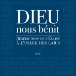 dieu-nous-benit-benedictions-usage-laics