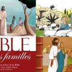 Trois livres illustrés pour les enfants et les familles : La Bible des familles (Artège Le Sénevé), Raconte-moi la Bible (Bayard), La Bible racontée pour les petits (Mame).