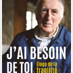 J'ai besoin de toi - Jean Vanier