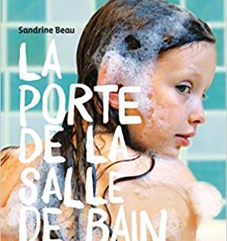 La porte de la salle de bain, de Sandrine Beau, éd. Talents Hauts.