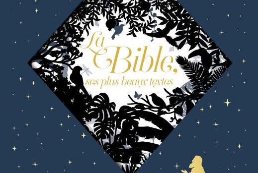 La Bible, ses plus beaux textes