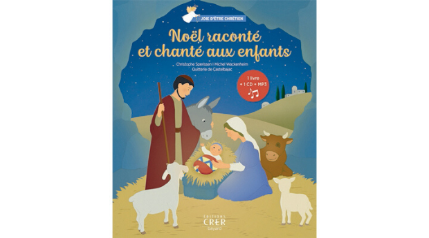 Noël raconté et chanté aux enfants, éd. Bayard Musique, 2019.