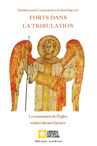 Forts dans la tribulation, un document publié par le Dicastère pour la Communication du Saint-Siège, en avril 2020.
