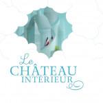 Le château intérieur, un récit de Juliette Bouilloc, un album illustré par Eric Puybaret.