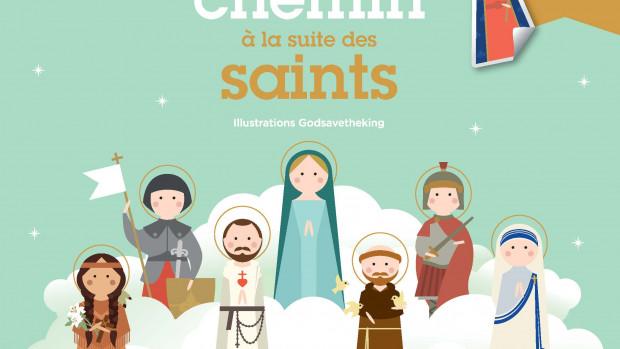 Mon chemin à la suite des saints, 30 vies de saints et 1 décor autocollant.