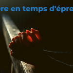Une prière proposée dans le diocèse de Reims.