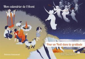 Pour un Noël dans la gratitude, éditions de l'Emmanuel, 2020.