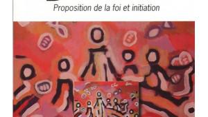 dieu-desirable-proposition-de-la-foi-et-initiation